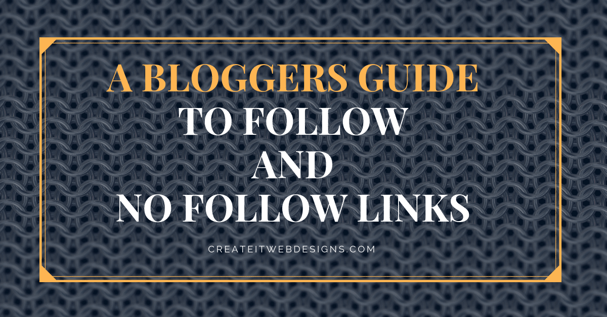 Bloggers guide to follow or no follow links