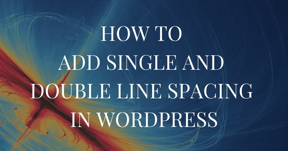 add single and double line spacing in wordpress